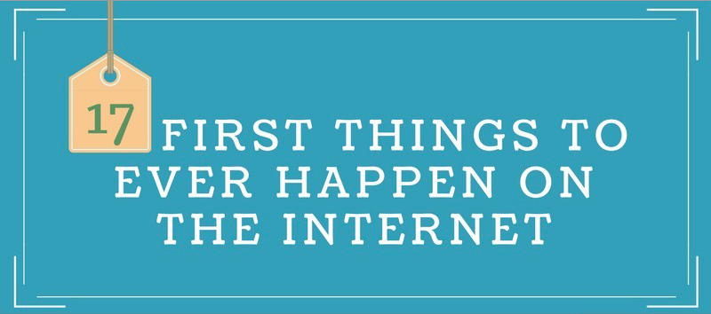 First Things on the Internet